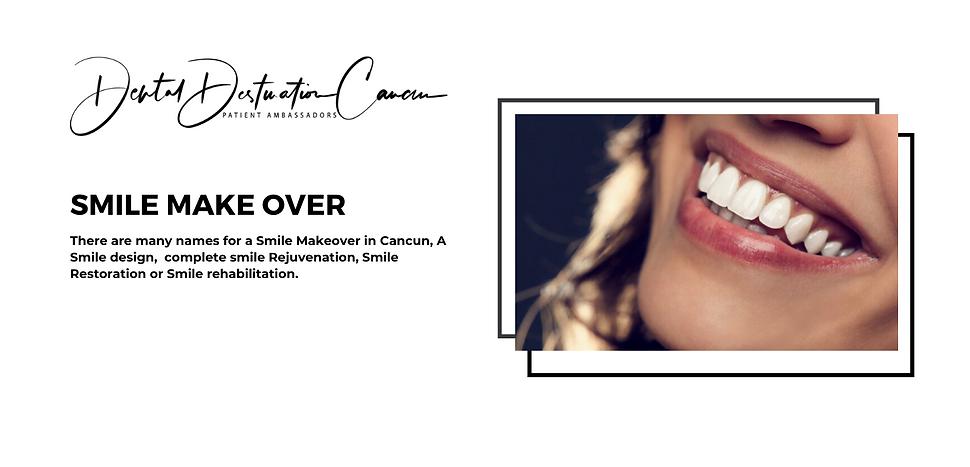 SmileMake Over Cancun | Dental DestinationsCancn | Best Dental Experience Cancn Mexico