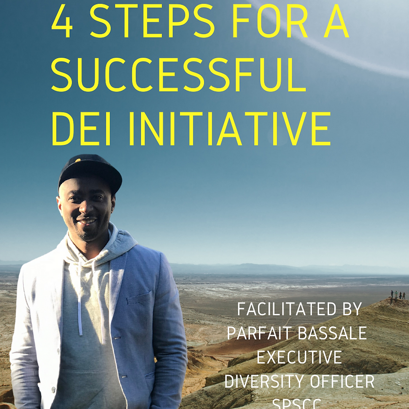 DEI Leadership Series: The Four Steps for Implementing a Successful DEI Initiative