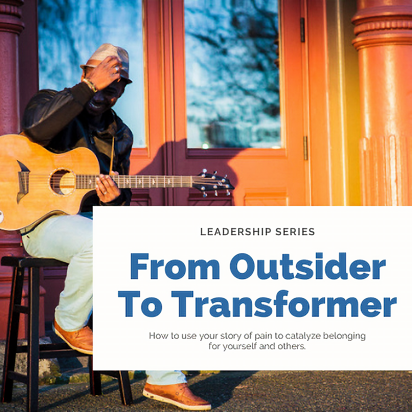 From Outsider To Transformer
