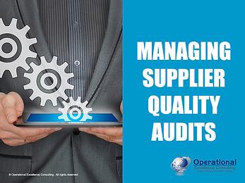 PPT: Managing Supplier Quality Audit Training Presentation
