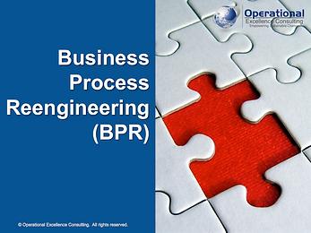 PPT: Business Process Reengineering (BPR) Training Presentation