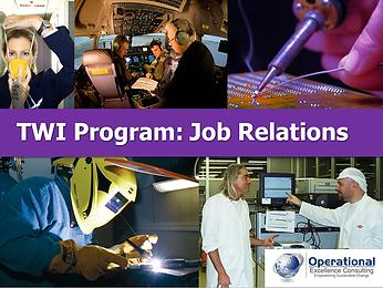 PPT: TWI Job Relations (JR) Training Presentation