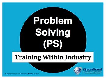 PPT: TWI Problem Solving (PS) Training Presentation