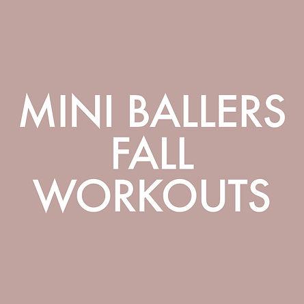 MiniBallersFallWorkouts.jpg