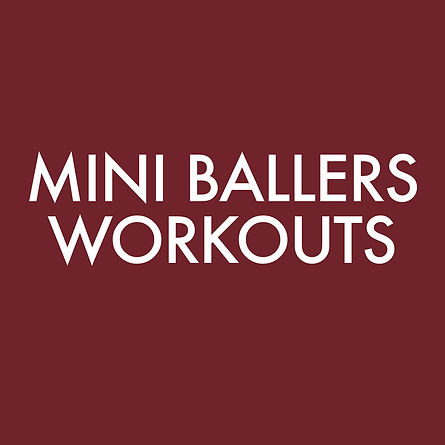 MiniBallersWorkouts.jpg