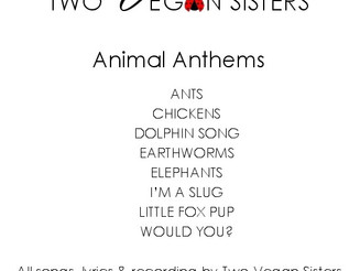 Two Vegan Sisters - Animal Anthems CD