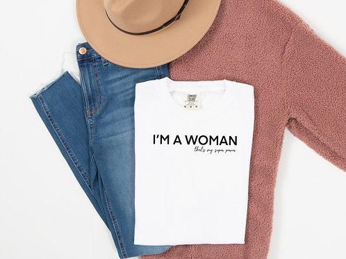 I am a woman (white w/ black)
