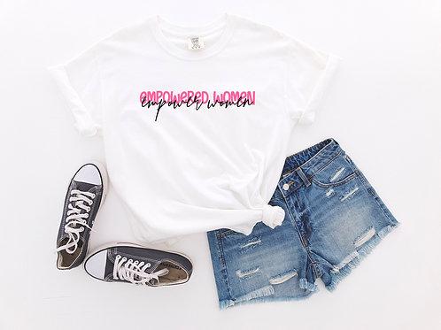 Empowered Women Empower Women (white w/ hot pink)