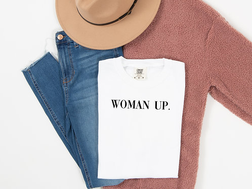 WOMAN UP. (white w/ black)