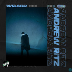Andrew Ritz - Wizard [Out Now]