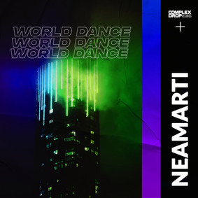 NEAMARTI - World Dance [OUT NOW]