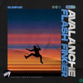 AvAlanche, Flash Finger - Sunrise  OUT NOW