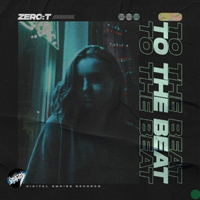 Zero:T - To The Beat  OUT NOW