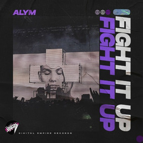 Alym - Fight It Up | OUT NOW
