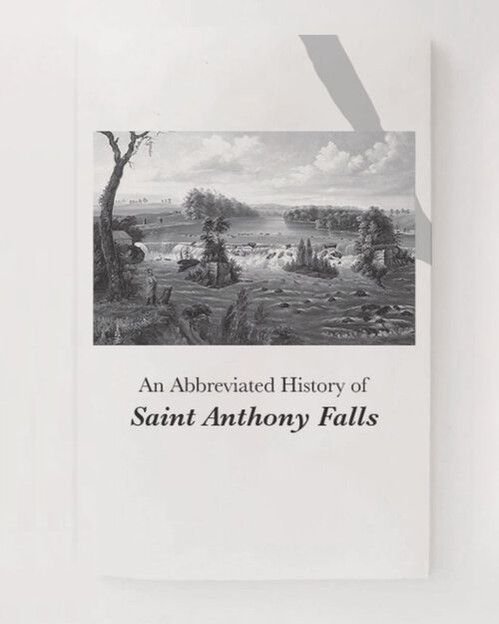 An Abbreviated history of St. Anthony Falls