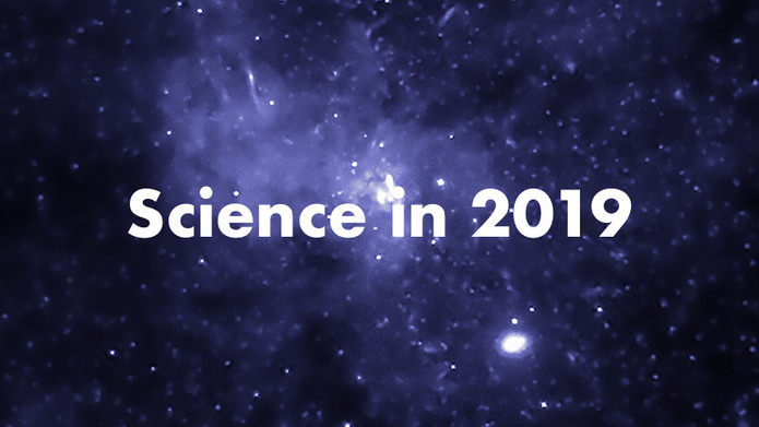 2019: The Year Ahead In Science