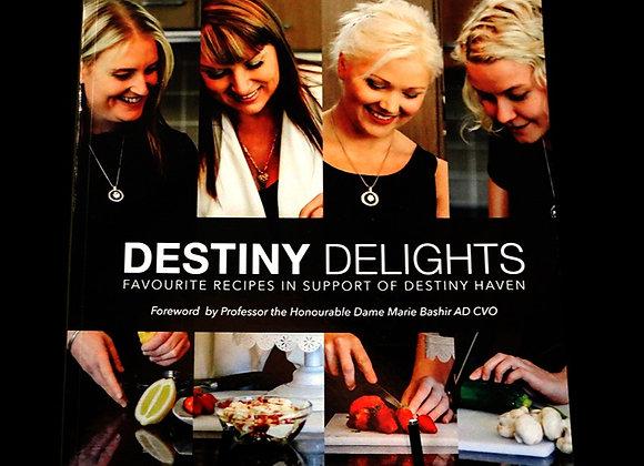 Destiny Delights: The Destiny Haven Cookbook