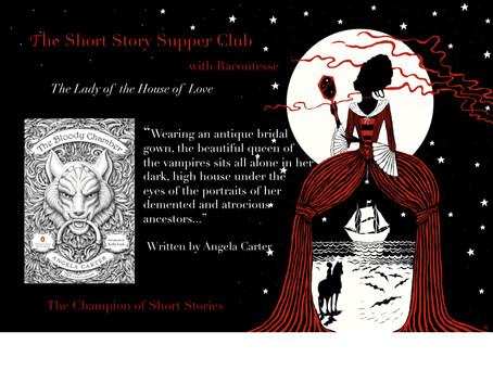 Fireside Reflections: The Lady of the House of Love by Angela Carter