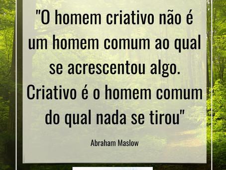 A criatividade em nós é natural...
