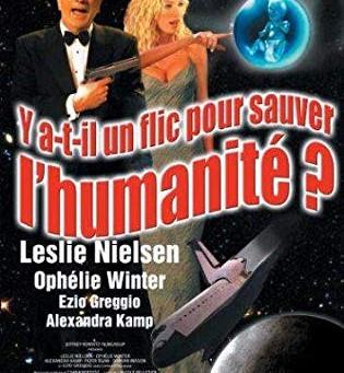 2001 A Space Travesty / 2001 Une Parodie de l'Espace / Y'a-t-il un flic pour sauver l'humanité