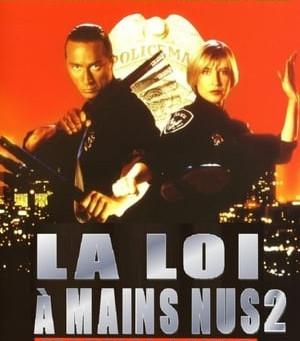 Martial Law 2: Undercover / La Loi À Mains Nues 2