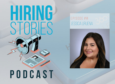 Hiring Stories Podcast - EP14: Jessica Uruena