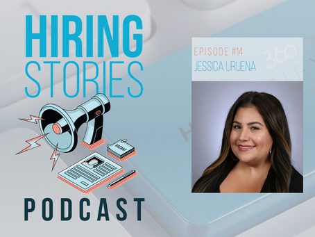 Hiring Stories Podcast - EP14: Jessica Uruena