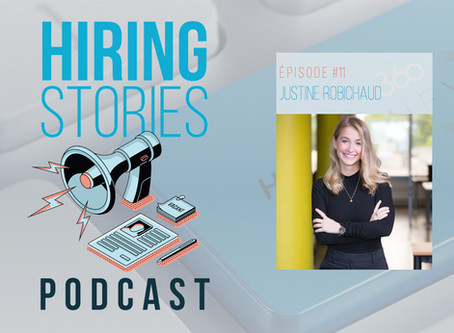 Hiring Stories Podcast - EP11: Justine Robichaud