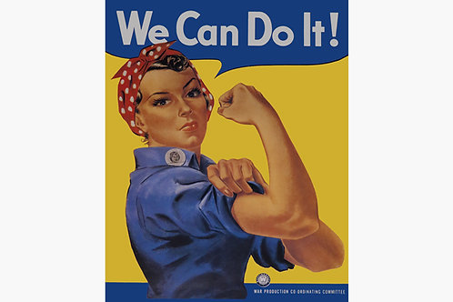 We Can Do It Art