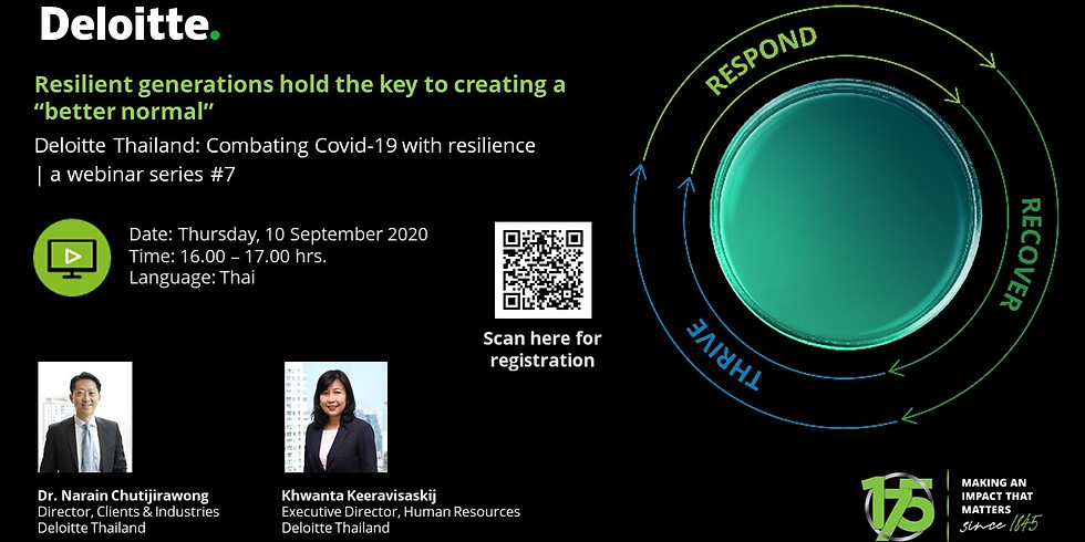 """Deloitte Thailand: Resilient generations hold the key to creating a """"better normal"""""""