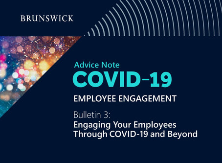 Employee Engagement, Bulletin 3: Engaging Your Employees Through COVID-19 and Beyond