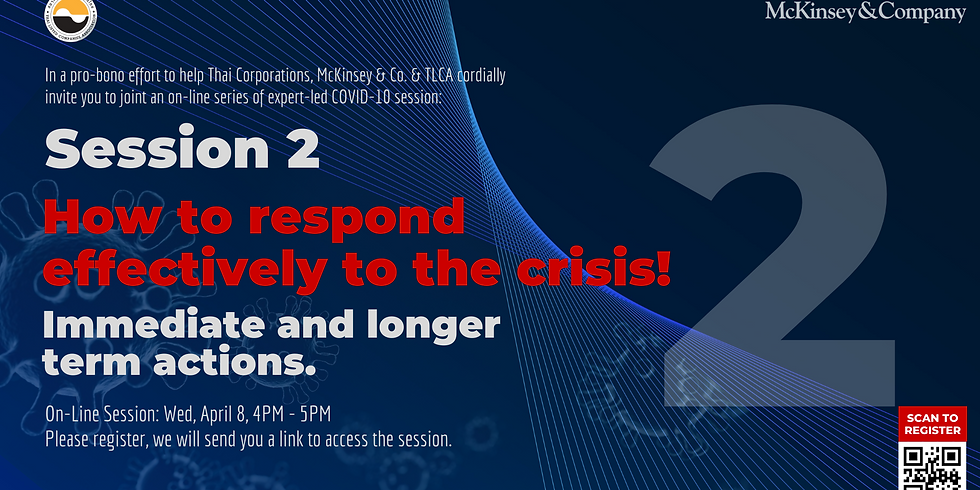 McKinsey & Co. Expert Series Session 2   How to respond effectively to the crisis!