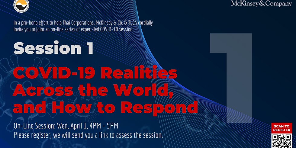 McKinsey & Co. Expert Series Session 1 | COVID-19 Realities Across the World, and How to Respond