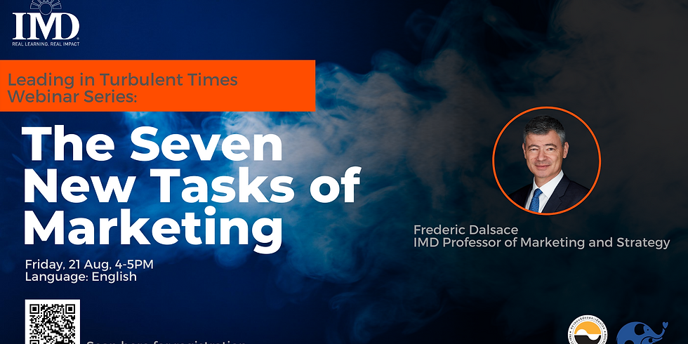 IMD Leading in Turbulent Time - The Seven New Tasks of Marketing