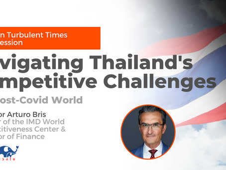 Talent, regulation and capital needed for Thai economy to recover - Professor Arturo Bris