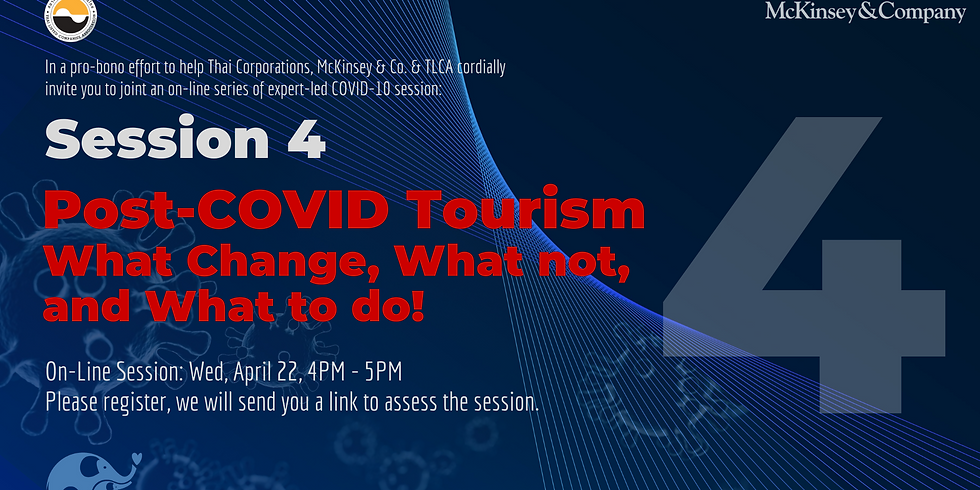 McKinsey & Co. Expert Series Session 4 | Post-COVID Tourism: What Change, What not, and What to do!