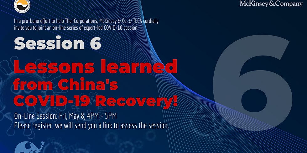 McKinsey & Co. Session 6: Lessons learned from China's COVID-19 Recovery