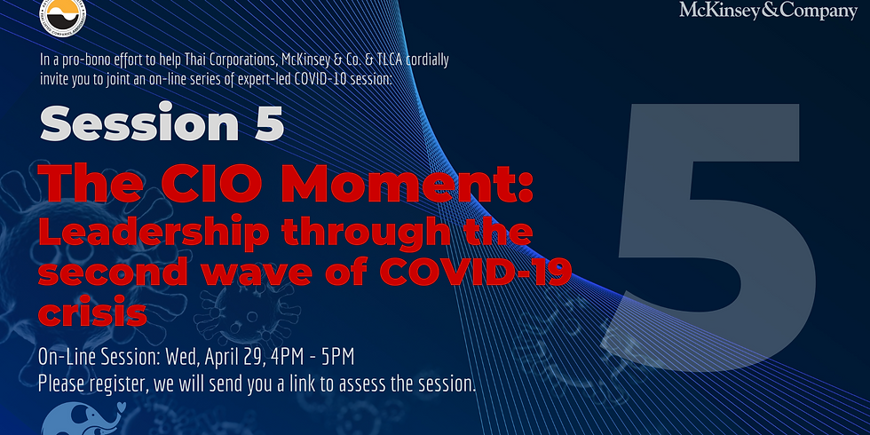 McKinsey & Co. Session 5: The CIO Moment - Leadership through the second wave of COVID-19 crisis