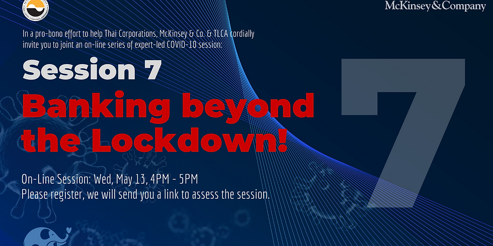 McKinsey & Co. Session 7: Banking beyond the Lockdown!