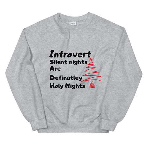 Introvert Silent Nights- Unisex Sweatshirt