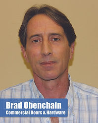 Brad Obenchain - Commercial Doors and Hardware Specialist
