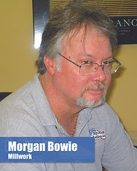 Morgan Bowie - Millwork Manager