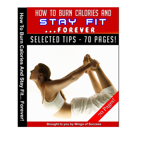 How to Burn Calories and Stay Fit Forever