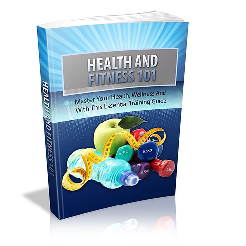 Health and Fitness 101