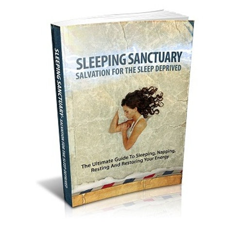 Sleeping Sanctuary - Salvation for the Sleep Deprived