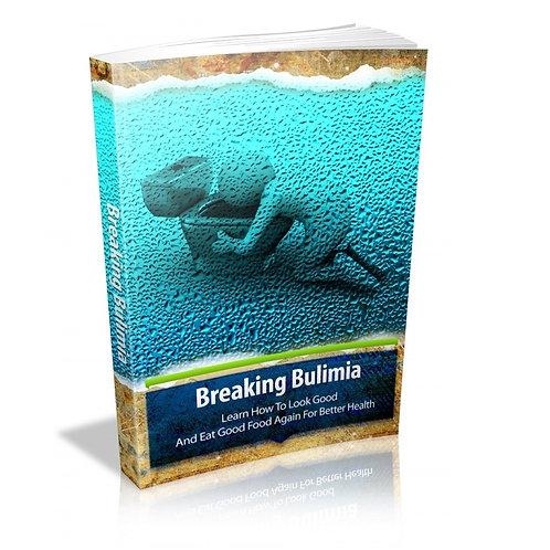 Breaking Bulimia