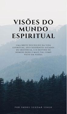 Capa_-_Visões_do_Mundo_Espiritual_-_JPG