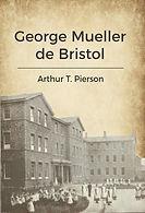 Capa - George Mueller de Bristol - JPG.j
