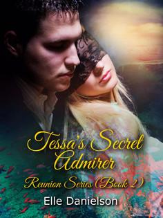 Tessa's Secret Admirer