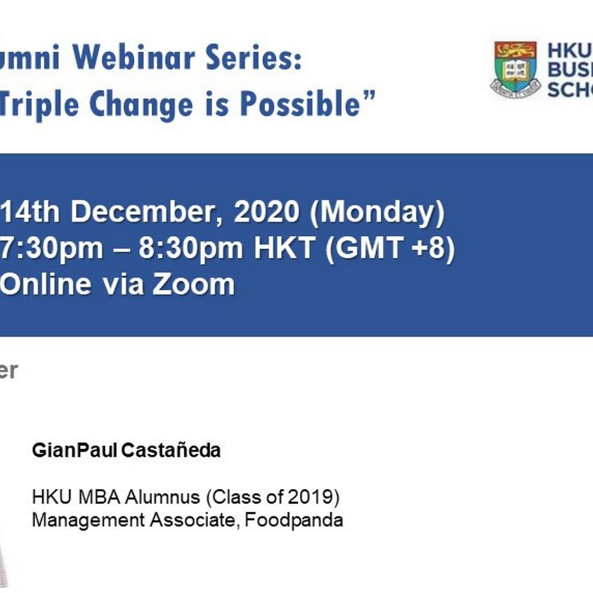 "HKU MBA Alumni Webinar Series – ""Getting the Triple Change is Possible"""